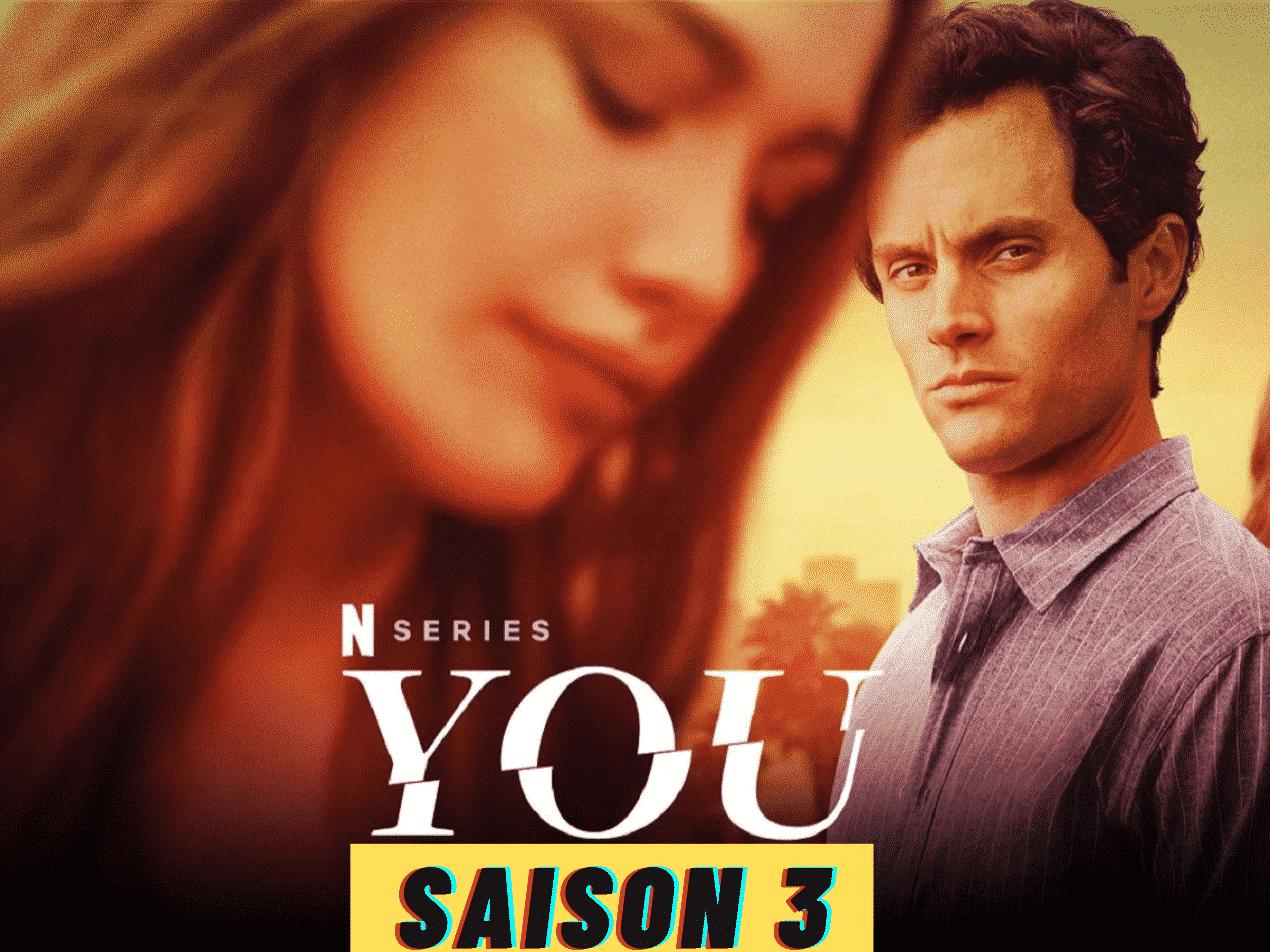 You Saison 3 : Date de sortie, casting, intrigue et plus 1