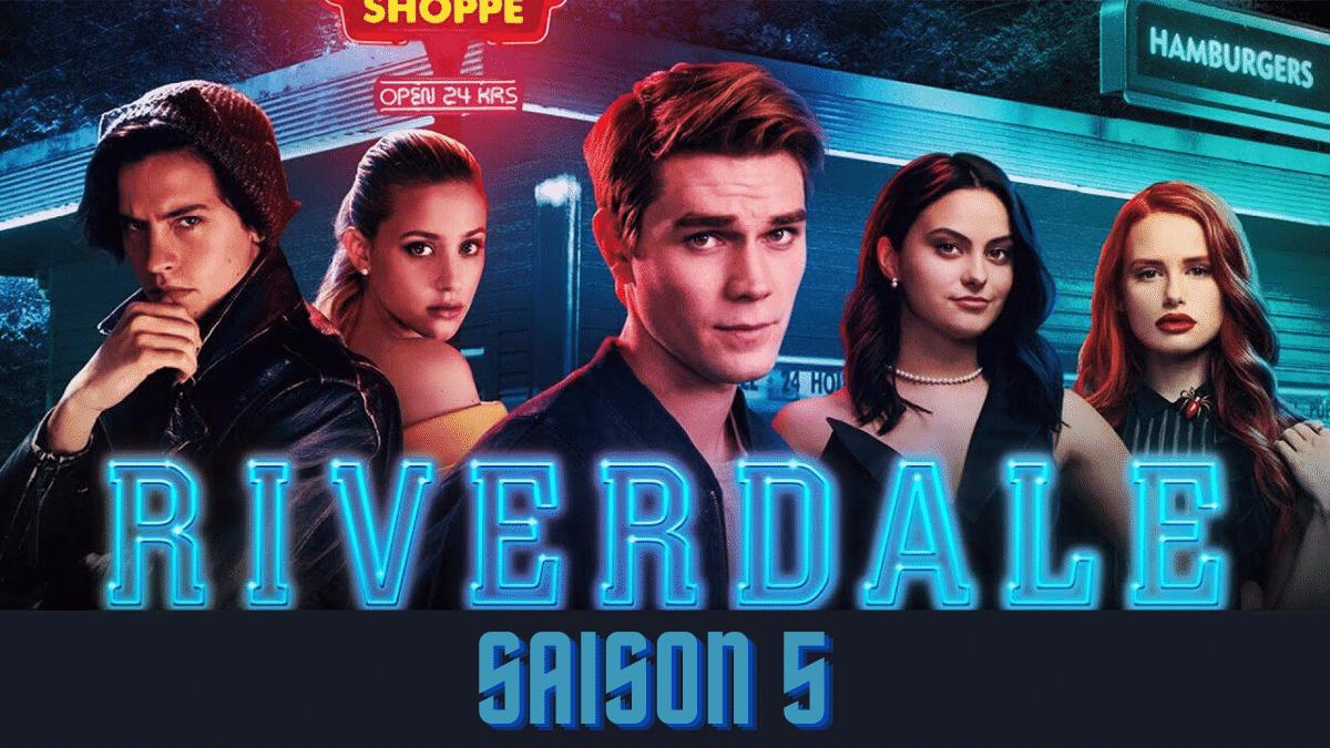 Riverdale saison 5 : nouvelle saison, date de sortie, bande-annonce, et plus encore ! 1