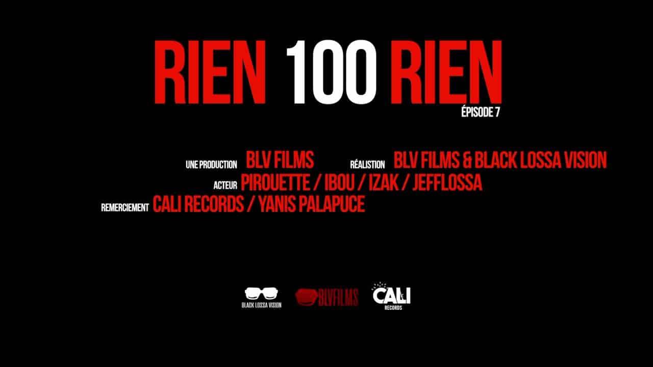 RIEN 100 RIEN – Episode 7 VF 21